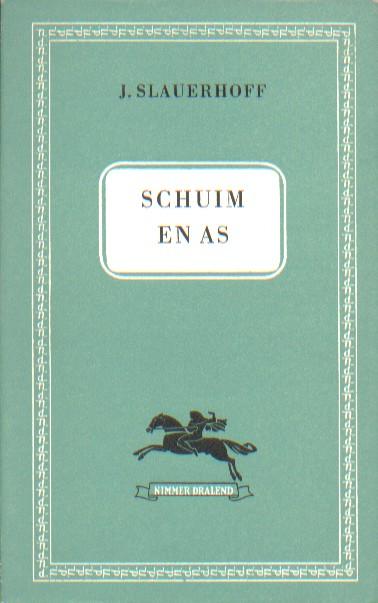Schuim en Asch1